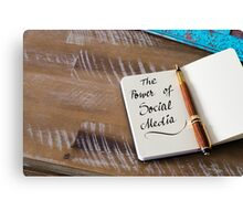 Handwritten text THE POWER OF SOCIAL MEDIA Canvas Print