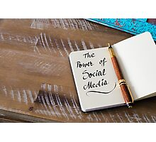 Handwritten text THE POWER OF SOCIAL MEDIA Photographic Print