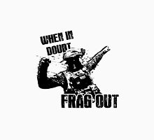 """When in Doubt, Frag Out!"" Unisex T-Shirt"