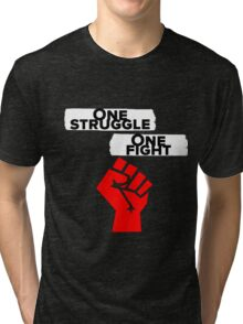 One Struggle, One Fight Tri-blend T-Shirt