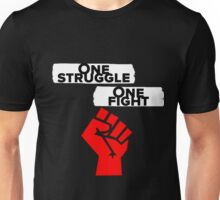 One Struggle, One Fight Unisex T-Shirt