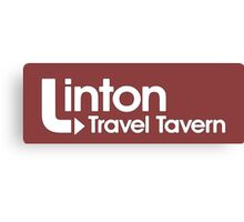 Linton Travel Tavern! Canvas Print