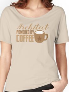 Architect powered by coffee Women's Relaxed Fit T-Shirt