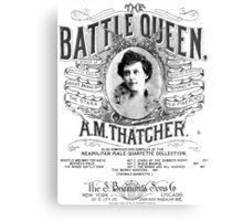 The Battle Queen Canvas Print