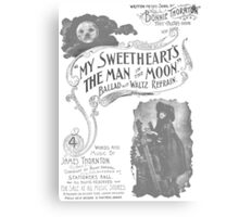My Sweetheart's The Man in the Moon Canvas Print