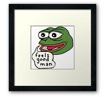 Feels Good Man Framed Print