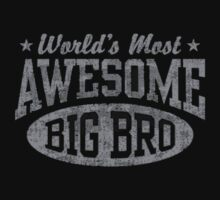 World's Most Awesome Big Brother One Piece - Short Sleeve