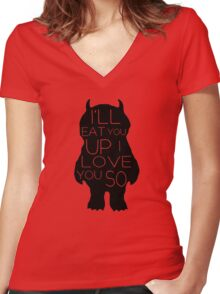 I'll Eat You Up, I Love You Women's Fitted V-Neck T-Shirt