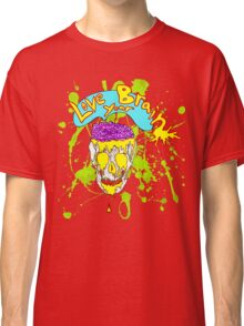 Love Your Brain Classic T-Shirt