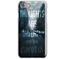 So be careful iPhone Case/Skin