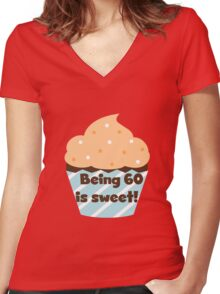 Birthday Cupcake Being 60 is Sweet Women's Fitted V-Neck T-Shirt