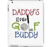 Daddy's Golf Buddy iPad Case/Skin