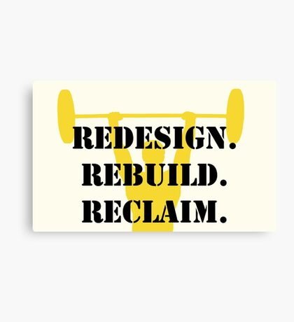 redesign. rebuild. reclaim.  Canvas Print