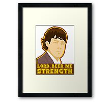 Lord, beer me strength Framed Print
