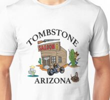 Tombstone, Arizona Unisex T-Shirt