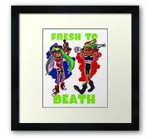 FRESH TO DEATH Framed Print