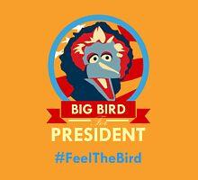 Big Bird for President Unisex T-Shirt