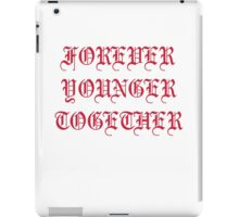 FOREVER TOOTCHER iPad Case/Skin