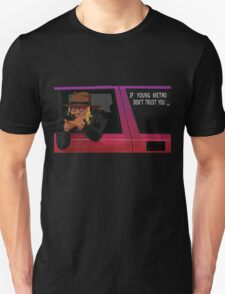 If Young Metro Don't Trust You - Original T-Shirt