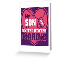 My Son is a United States Marine Greeting Card