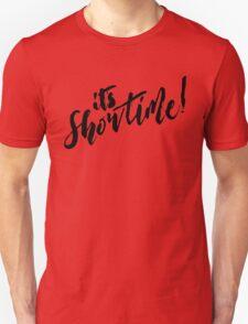 It's Showtime! - Black Text T-Shirt