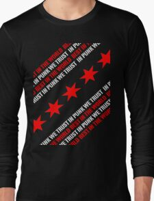 Best In The World In Punk We Trust Long Sleeve T-Shirt