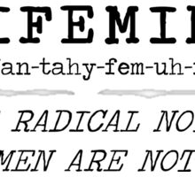 Funny Antifeminist Antifeminism Comeback Sticker