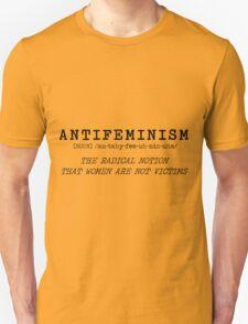 Funny Antifeminist Antifeminism Comeback Unisex T-Shirt