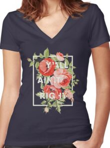 Y'all Ain't Right - Floral Typography Women's Fitted V-Neck T-Shirt