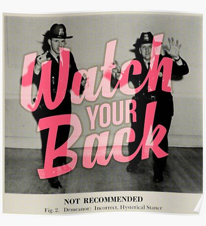 Watch Yor Back - Scary Police Poster