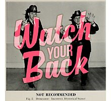 Watch Yor Back - Scary Police Photographic Print