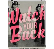 Watch Yor Back - Scary Police iPad Case/Skin