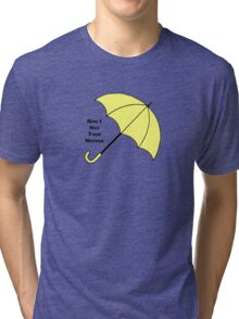How I Met Your Mother- Yellow Umbrella Tri-blend T-Shirt