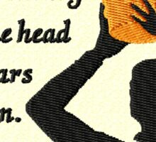 Uneasy Lies the Head Sticker