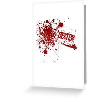 Dexter blood spatter Greeting Card