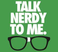 TALK NERDY TO ME. - Alternate Kids Tee