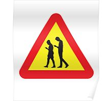 Cell Phone Crossing Warning Road Sign Poster