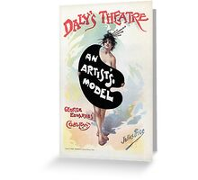 An Artist's model, Julius Price, Daly's Theatre London advert Greeting Card
