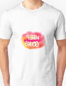 Keep Going - Selfie Edition Unisex T-Shirt