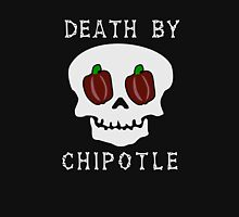 Death by Chipotle Unisex T-Shirt