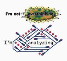 I'm not overthinking, I'm analyzing Kids Tee