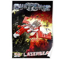 Custranz SG Laserbeak art Poster