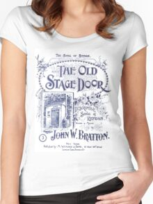 The Old Stage Door Women's Fitted Scoop T-Shirt