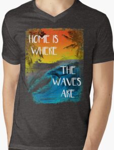 Surfing - Home is where the waves are quote Mens V-Neck T-Shirt