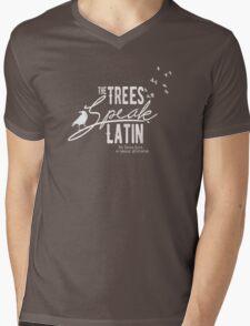 The Trees Speak Latin Mens V-Neck T-Shirt