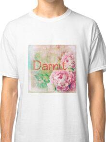 Darnit Classic T-Shirt