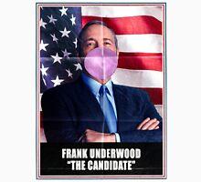 Frank Underwood - The Candidate Unisex T-Shirt