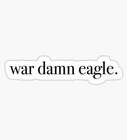 War Damn Eagle Sticker