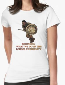 Maximus quote Gladiator tribute Womens Fitted T-Shirt