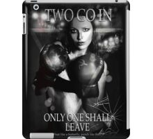 Boxing - Two go in, Only one shall leave iPad Case/Skin